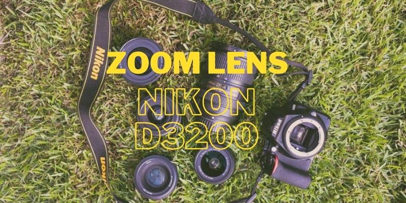Best Zoom Lens for Nikon D3200